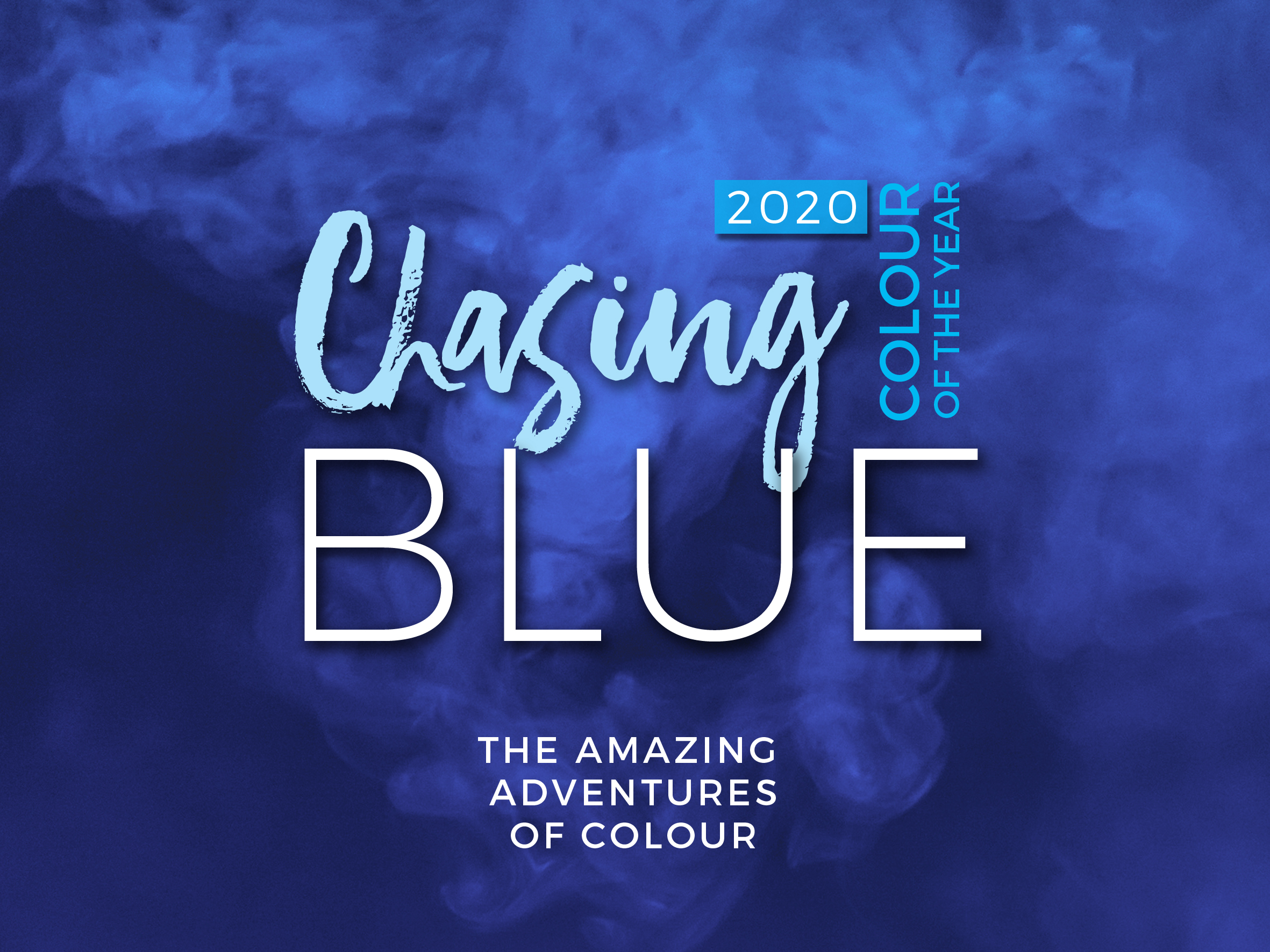 Chasing Blue - 2020 Colour of the Year